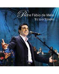 CD PADRE FABIO MELO EU E O TEMPO CD