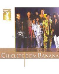 CD CHICLETE COM BANANA 30 ANOS AXÉ