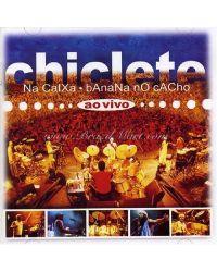 CD CHICLETE COM BANANA NA CAIXA AXÉ